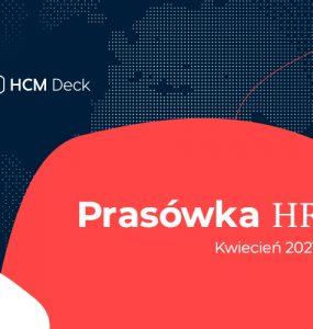 Prasówka HR na kwiecień 2021