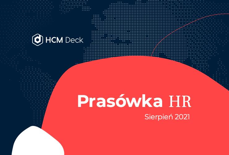 Prasówka HR na sierpień 2021