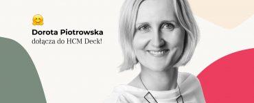 Dorota Piotrowska dołącza do HCM Deck cover
