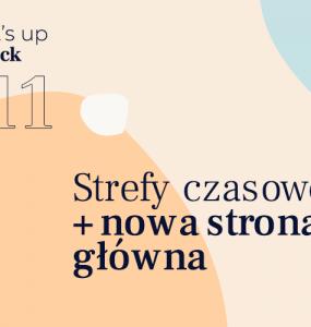 What's up on Deck #11 cover Nowości w HCM Deck: strefy czasowe i nowa strona główna