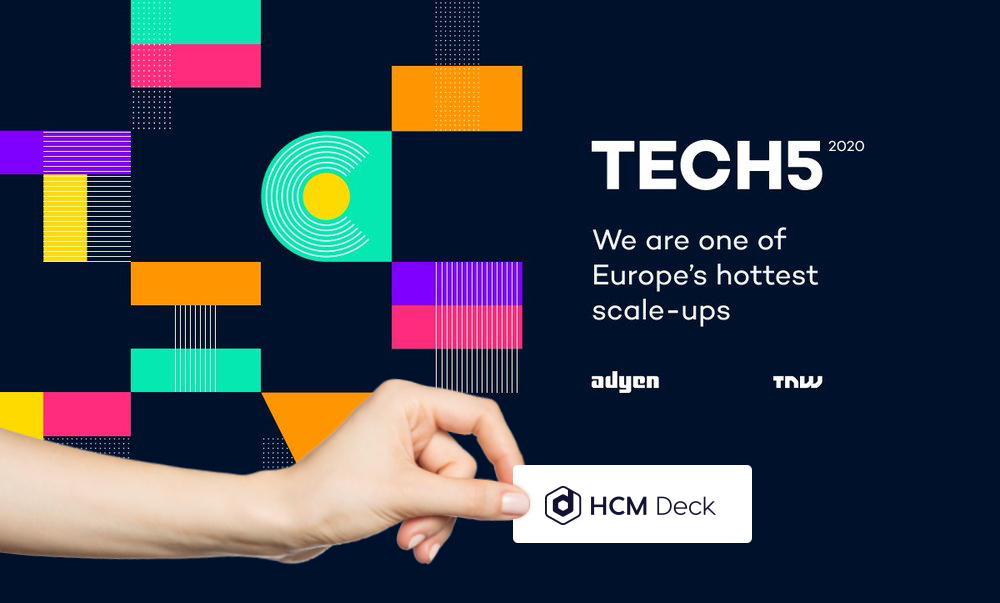HCM Deck as one of Europe's hottest scale-ups as part of Tech5 competition